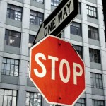 Stop! One Way